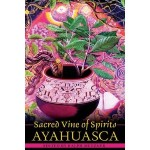 Sacred Vine of Spirits